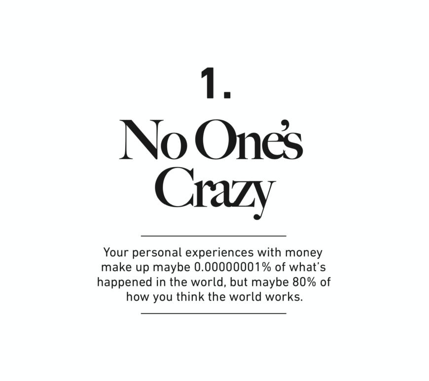 No one's crazy. Photo by Morgan Housel on Unsplash